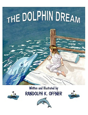 The Dolphin Dream