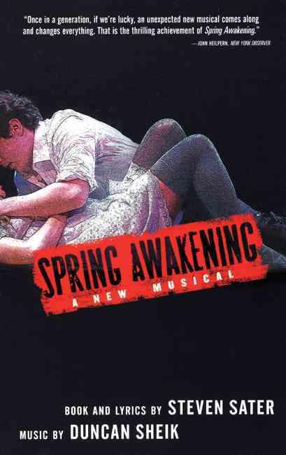 Spring Awakening By Sater, Steven/ Sheik, Duncan (COP)